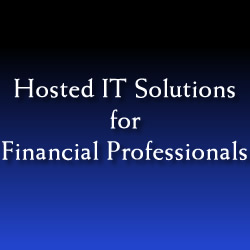Hosted IT Solutions for Financial Professionals